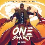 [Music] Ruger – One Shirt ft. Rema & D'Prince