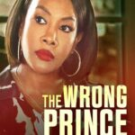 [Movie] The Wrong Prince Charming (2021)