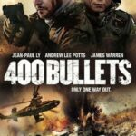 [Movie] 400 Bullets (2021)